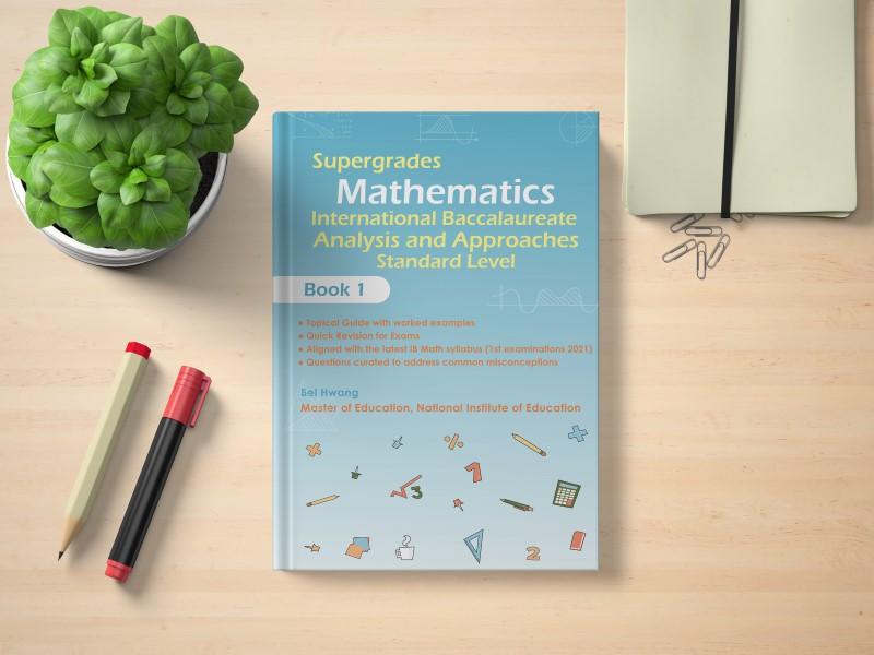 IB Mathematics Analysis and Approaches SL Book 1